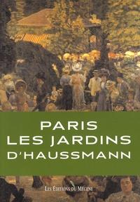 Patrice de Moncan - Les jardins du baron Haussmann.