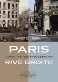 Patrice de Moncan - Paris Avant-Après Haussmann - Rive droite.