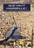 Patrice de Moncan - Que vaut Marseille ? - Histoire et analyse de la propriété immobilière.