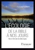 Patrice de Plunkett - L'écologie de la Bible à nos jours - Pour en finir avec les idées reçues.