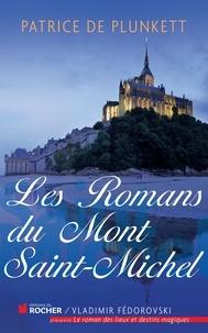 Patrice de Plunkett - Les romans du Mont Saint-Michel.