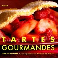 Patrice de Villiers et Linda Collister - Tartes gourmandes.
