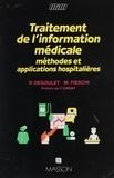 Patrice Degoulet - Traitement de l'information médicale - Méthodes et applications hospitalières.