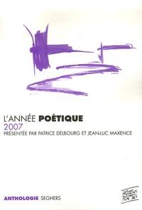 Patrice Delbourg et Jean-Luc Maxence - L'année poétique.