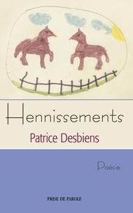 Patrice Desbiens - Hennissements.