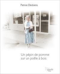 Patrice Desbiens - Un pépin de pomme sur un poêle à bois.