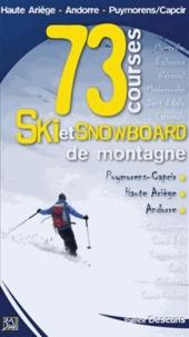 Patrice Descuns - Ski et snowboard de montagne - 73 courses Puymorens-Capcir, Haute Ariège, Andorre.