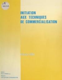 Patrice Diou - Initiation aux techniques de commercialisation.