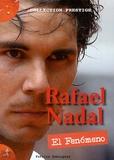 Patrice Dominguez - Rafael Nadal - El fenomeno.