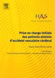 Patrice Dosquet et Bertrand Xerri - Prise en charge initiale des patients atteints d'accident vasculaire cérébral.