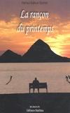 Patrice Dubost-Martin - La rançon du printemps.