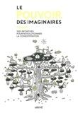 Patrice Duchemin - Le pouvoir des imaginaires - 1001 initiatives pour révolutionner la consommation.