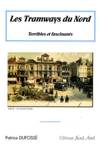 Les tramways du Nord - Terribles et fascinants.pdf
