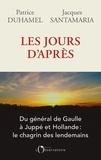 Patrice Duhamel et Jacques Santamaria - Les jours d'après.