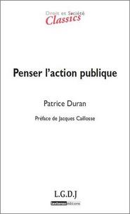 Patrice Duran - Penser l'action publique.