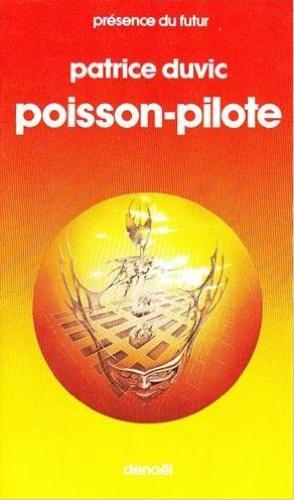 Patrice Duvic - Poisson pilote.