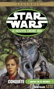 Patrice Duvic et Jacques Goimard - Star Wars  : Star Wars - L'aurore de la victoire, tome 1 : Conquête.