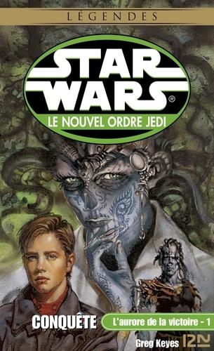 Star Wars  Star Wars - L'aurore de la victoire, tome 1 : Conquête