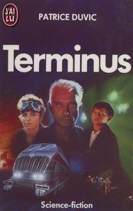 Patrice Duvic - Terminus.