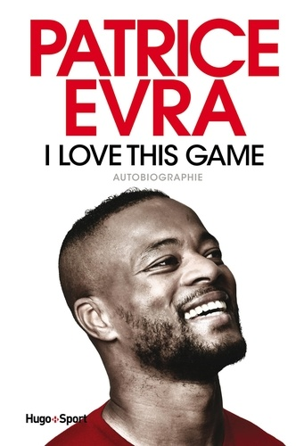 Patrice Evra - I love this game.