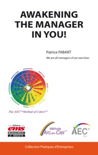 Patrice Fabart - Awakening the manager in you! - We are the managers of our own lives.