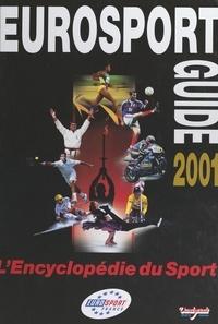 Patrice Failliot et Petra Failliot - Eurosport guide 2001.