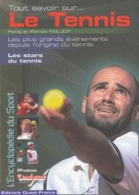 Patrice Failliot et Petra Failliot - Tout savoir sur le tennis.