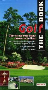 Patrice Faillot et Pétra Faillot - The Golf Book.