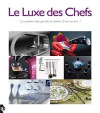 Patrice Farameh - Le Luxe des Chefs - Edition français-anglais-néerlandais.