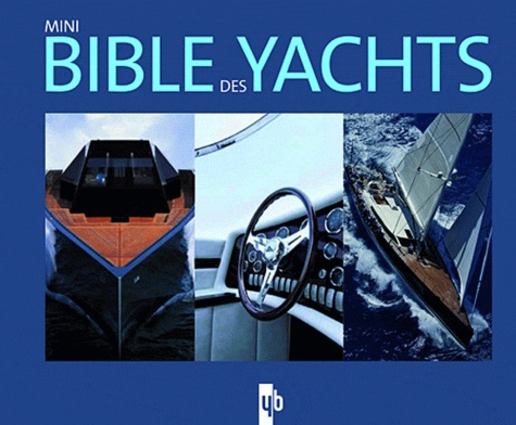 Mini Bible des yachts