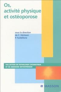 Patrice Fardellone et Christian Hérisson - Os, activité physique et ostéoporose.