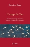 Patrice Fava - L'usage du Tao.