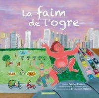 Patrice Favaro - La faim de l'ogre - Inclus 1 livret et 9 planches.