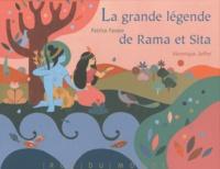 Patrice Favaro - La grande légende de Rama et Sita.