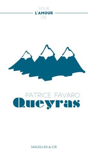 Patrice Favaro - Le Queyras - Promenade dans les Alpes.