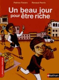 Patrice Favaro - Un beau jour pour être riche.