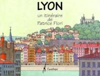 Patrice Flori - Lyon - Un itinéraire de Patrice Flori.