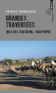 Alixetmika.fr Grandes traversées - Qui a bu l'eau du Nil... & Raid papou Image