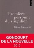 Patrice Franceschi - Première personne du singulier.