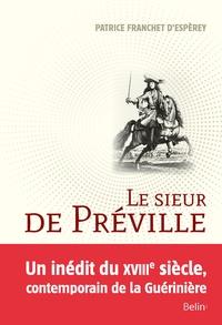 Patrice Franchet d'Espèrey - Le sieur de Préville - La science d'un écuyer visionnaire.