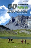Patrice Gain - 50 randonnées en vallée du Haut-Giffre - Communes de Morillon, Samoëns, Sixt-Fer-à-Cheval, Verchaix.