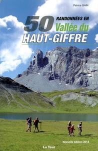 Patrice Gain - 50 randonnées en vallée du Haut-Giffre.