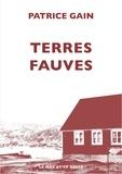 Patrice Gain - Terres fauves.
