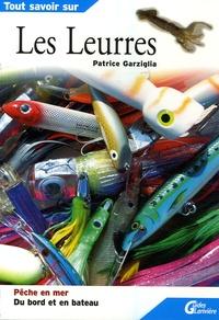 Patrice Garzilla - Les Leurres.