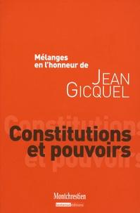 Patrice Gélard et Michel Ameller - Constitutions et pouvoirs - Mélanges en l'honneur de Jean Gicquel.