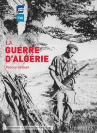 Patrice Gélinet - La guerre d'Algérie. 1 CD audio MP3