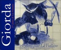 Patrice Giorda - Azulejos pour La Fontaine.