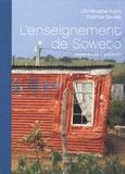 Patrice Goulet et Christophe Hutin - L'enseignement de Soweto.