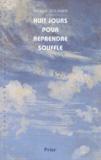 Patrice Gourrier - Huit jours pour reprendre souffle.