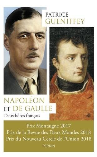 Napoléon et de Gaulle. Deux héros français